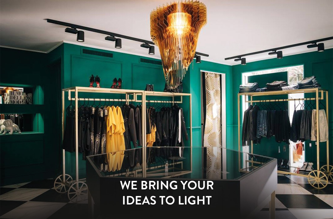 WE BRING YOUR IDEAS TO LIGHT